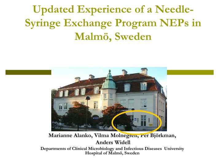 updated experience of a needle syringe exchange program neps in malm sweden