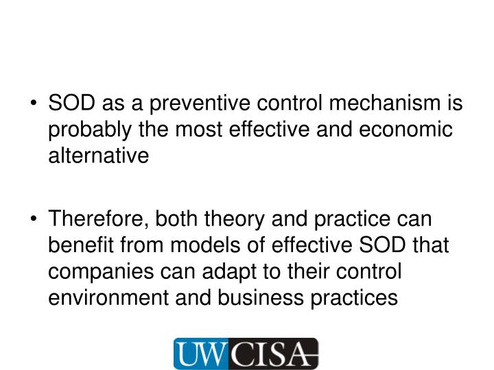 SOD as a preventive control mechanism is probably the most effective and economic alternative