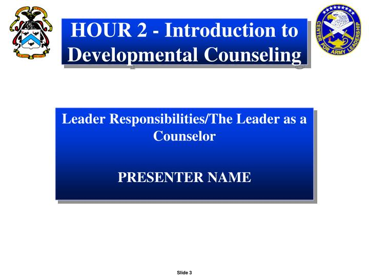 HOUR 2 - Introduction to Developmental Counseling