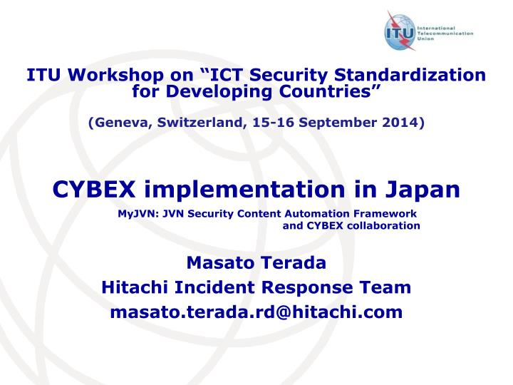"ITU Workshop on ""ICT Security Standardization"