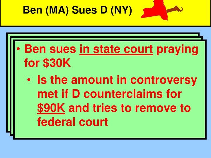Ben (MA) Sues D (NY)