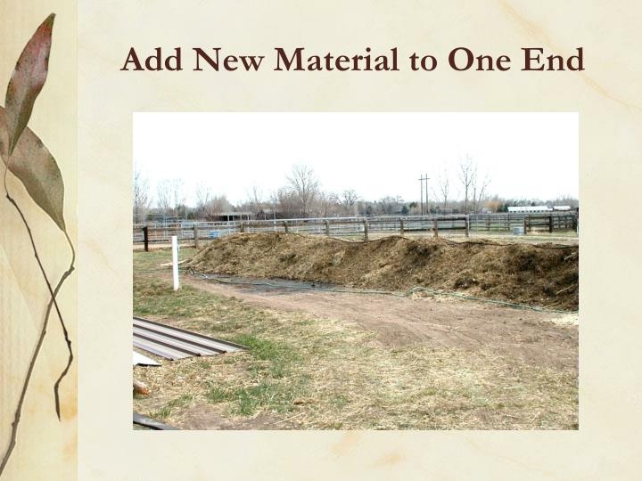 Add New Material to One End