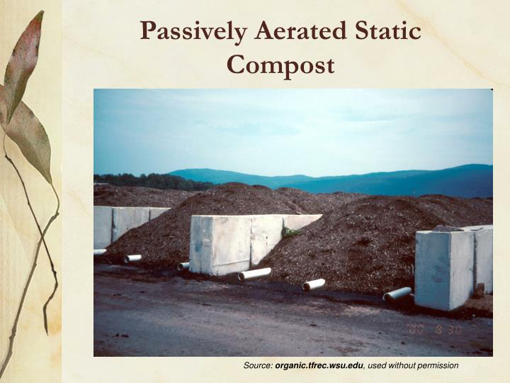 Passively Aerated Static Compost