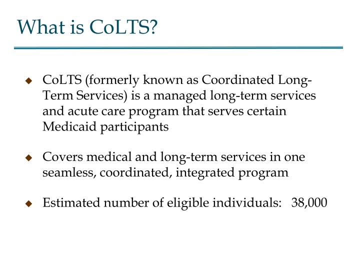 What is CoLTS?