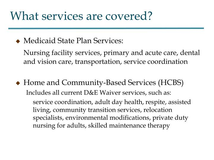 What services are covered?