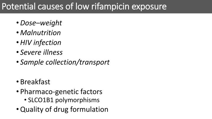 Potential causes of low rifampicin exposure