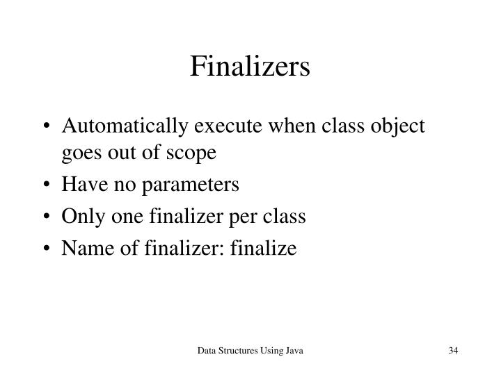 Finalizers