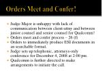 orders meet and confer
