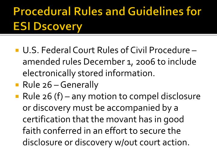Procedural Rules and Guidelines for ESI