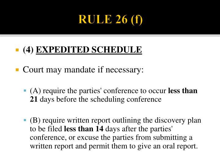 RULE 26 (f)