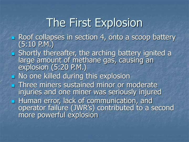 The First Explosion