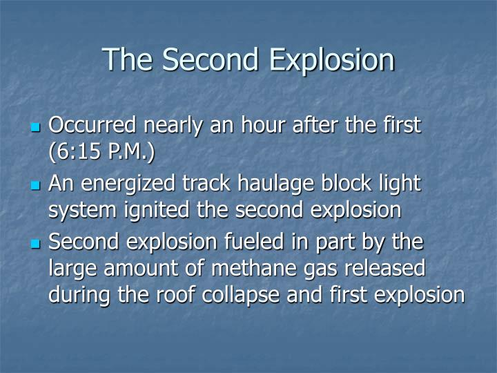 The Second Explosion