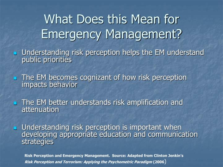 What Does this Mean for Emergency Management?