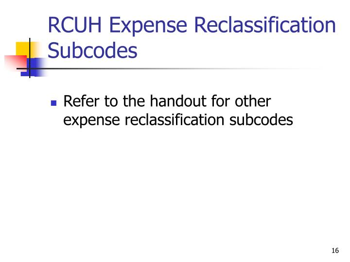 RCUH Expense Reclassification Subcodes