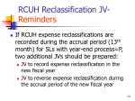rcuh reclassification jv reminders2