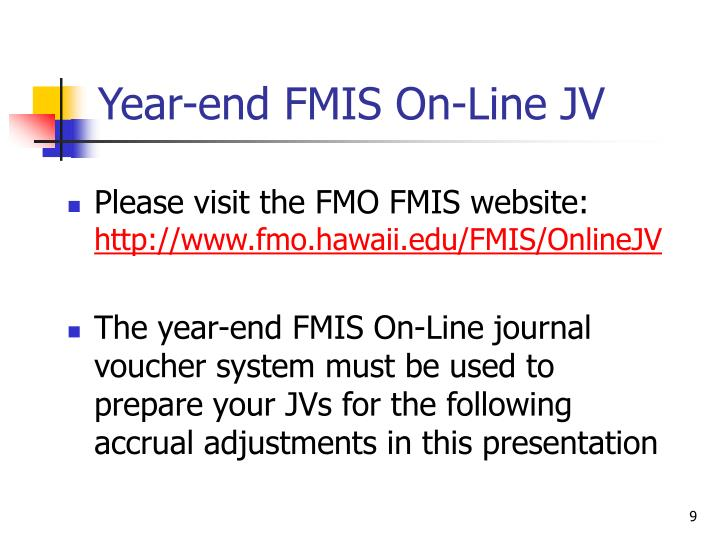 Year-end FMIS On-Line JV