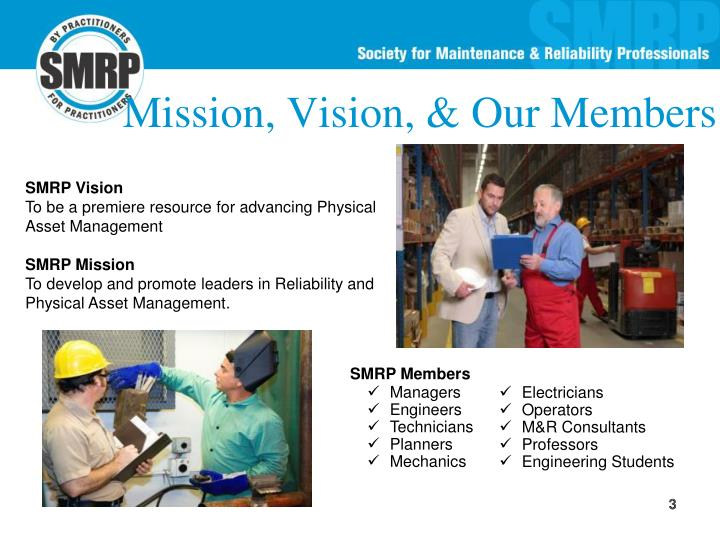 Mission, Vision, & Our Members