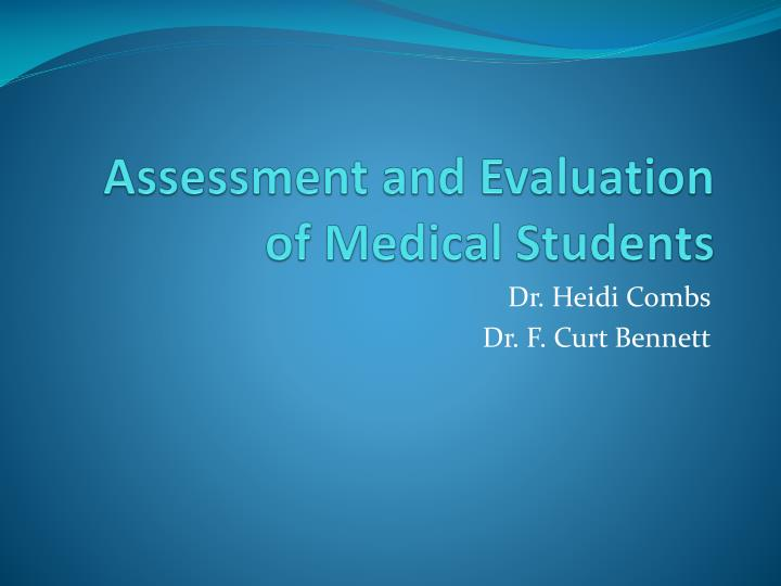 Assessment and Evaluation of Medical Students