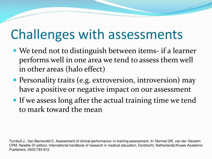 Challenges with assessments