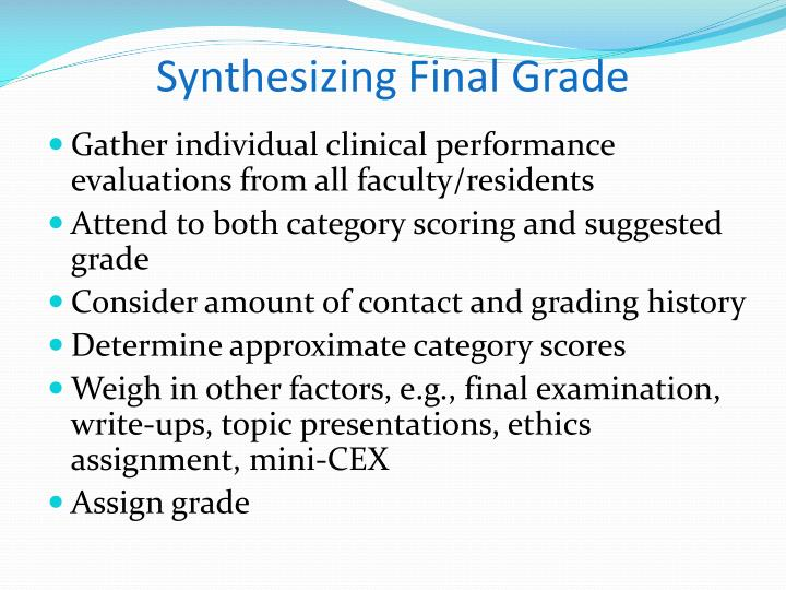 Synthesizing Final Grade