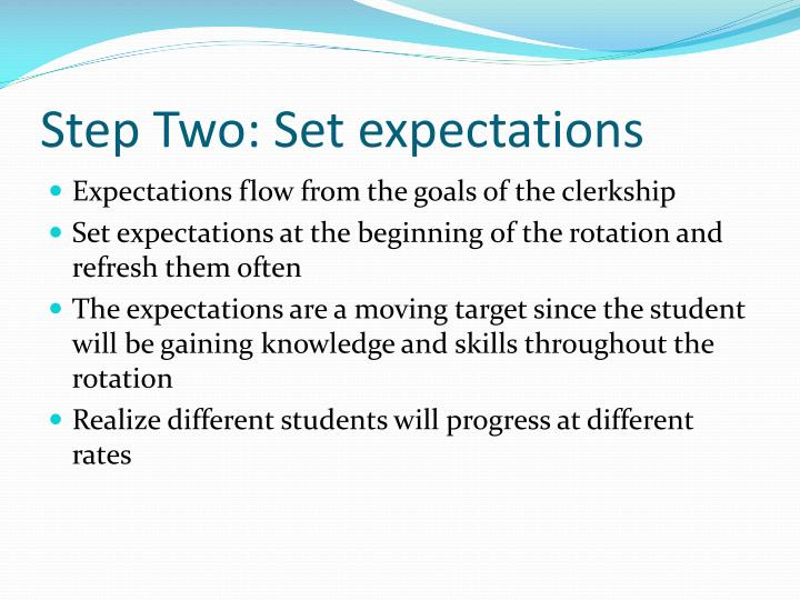 Step Two: Set expectations