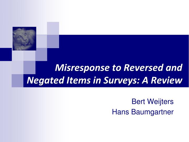Misresponse to reversed and negated items in surveys a review