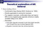 theoretical explanations of mr retrieval