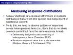 measuring response distributions