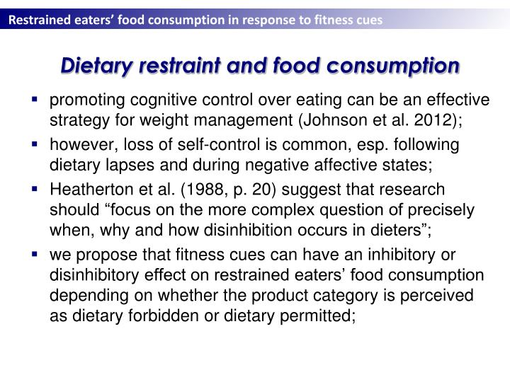 Dietary restraint and food consumption