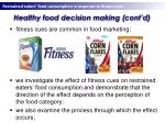 healthy food decision making cont d