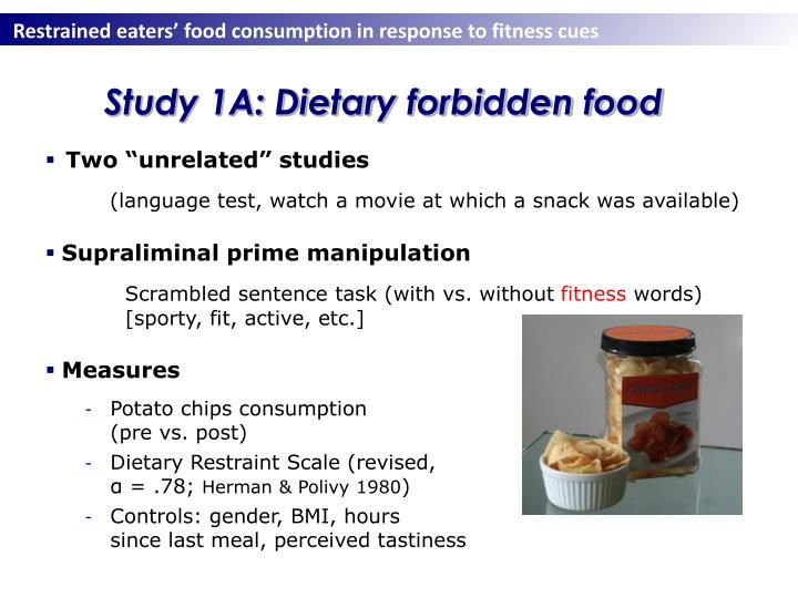 Study 1A: Dietary forbidden food