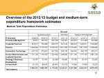 overview of the 2012 13 budget and medium term expenditure framework estimates