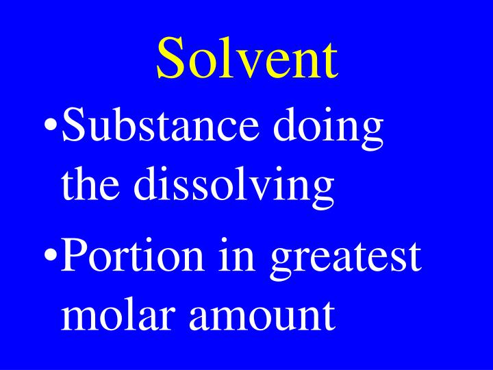 Solvent
