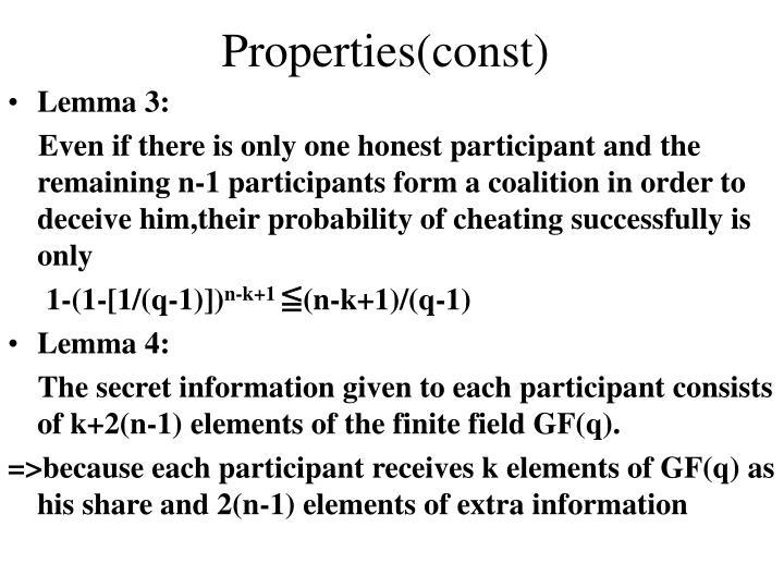 Properties(const)
