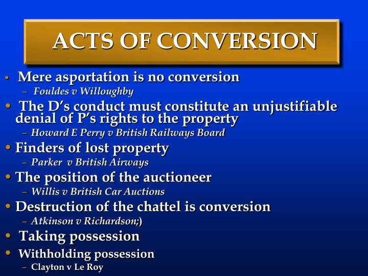 ACTS OF CONVERSION