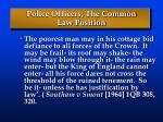 police officers the common law position