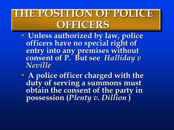 THE POSITION OF POLICE OFFICERS