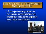 the position of trespassers and squatters