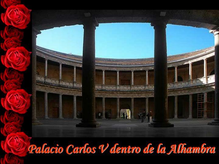 Palacio Carlos V dentro de la Alhambra