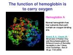 the function of hemoglobin is to carry oxygen