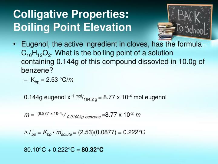 Colligative Properties: Boiling Point Elevation