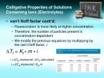 colligative properties of solutions containing ions electrolytes3