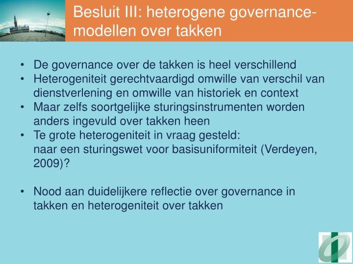 Besluit III: heterogene governance-modellen over takken