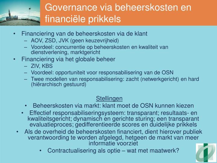 Governance via beheerskosten en financiële prikkels