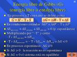 energ a libre de gibbs g energ a libre o entalp a libre