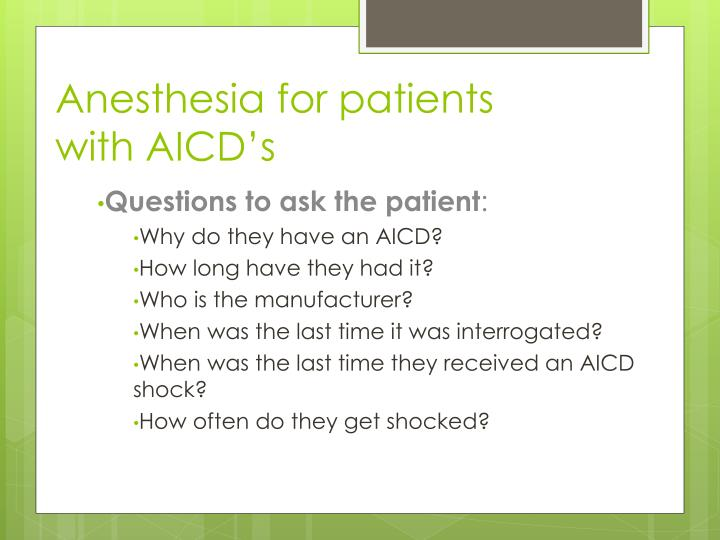 Anesthesia for patients with AICD's