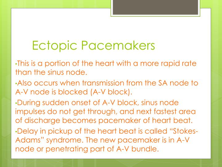 Ectopic Pacemakers