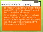 p acemaker and aicd policy