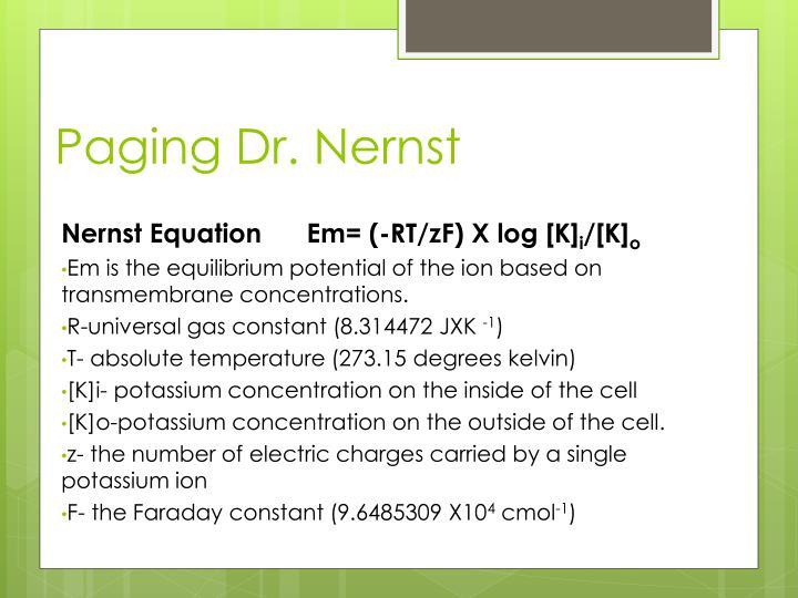 Paging Dr. Nernst