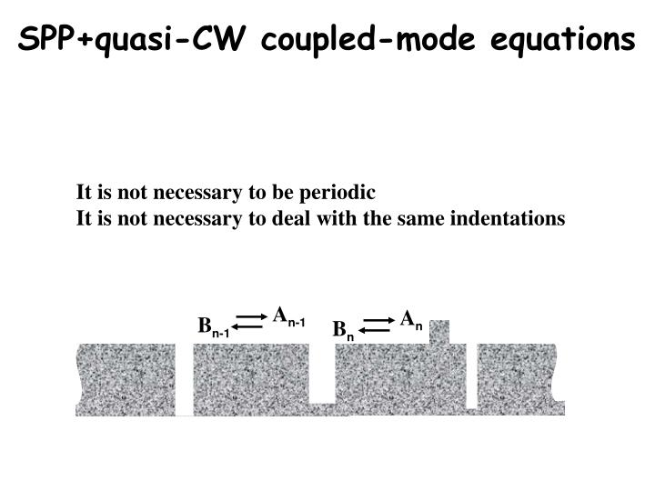 SPP+quasi-CW coupled-mode equations